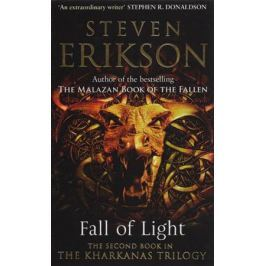 Erikson S. Fall of Light. The second book in the Kharkanas Trilogy