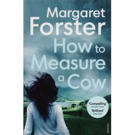 Forster M. How to Measure a Cow