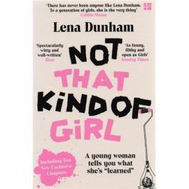 Dunham L. Not That Kind of Girl