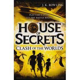 Columbus C.,Vizzini N., Rylander C. House of Secrets: Clash of the Worlds