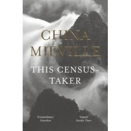 Mieville C. This Census-Taker