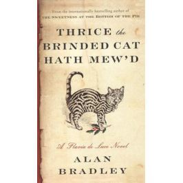 Bradley A. Thrice the Brinded Cat Hath Mew'd