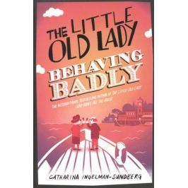 Ingelman-Sundberg C. The Little Old Lady Behaving Badly