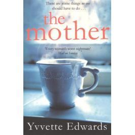 Edwards Y. The Mother