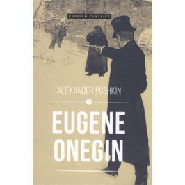 Pushkin A. Eugene Onegin