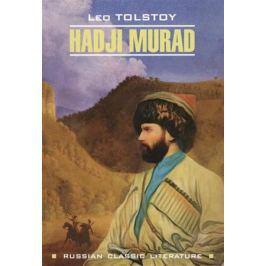 Tolstoy L. Hadji Murad