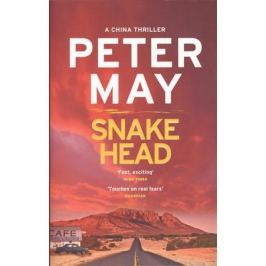 May P. Snakehead. China Thriller 4