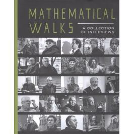 Mathematical walks. A collection of interviews