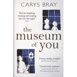 Bray C. The Museum of You