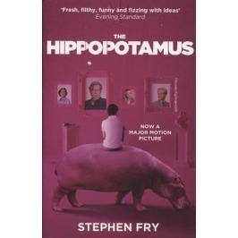 Fry S. The Hippopotamus