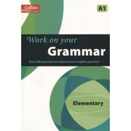 Work on Your Grammar Elementary A1