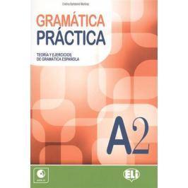 Martinez C. GRAMATICA PRACTICA. A2. Teoria y ejercicios de gramatica espanola