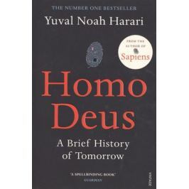 Harari Y. Homo Deus: A Brief History of Tomorrow