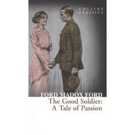Madox Ford F. The Good Soldier