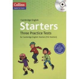 Starters Three Practice Tests for Cambridge English. Starters (YLE Starters) (+MP3)