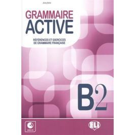 Bertini J. GRAMMAIRE ACTIVE. B2. References et Exercices