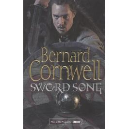 Cornwell B. Sword Song (The Last Kingdom Series, Book 4)