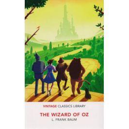 Baum F. L. The Wizard of Oz