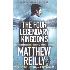 Reilly M. The Four Legendary Kingdoms