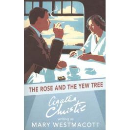 Christie A. The Rose and the Yew Tree