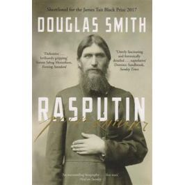 Smith D. Rasputin: The Biography