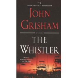 Grisham J. The Whistler