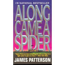 Patterson J. Along Came A Spider