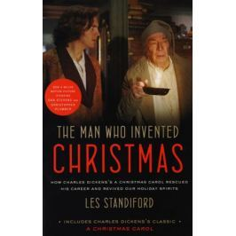StandifordL. The Man Who Invented Christmas