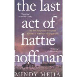 Mejia М. The Last Act of Hattie Hoffman