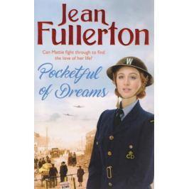 Fullerton J. Pocketful of Dreams