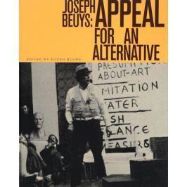 Blume E. Joseph Beuys: Appeal for an Alternative (книга на английском и немецком языках)