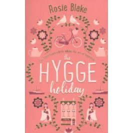Blake R. The Hygge Holiday