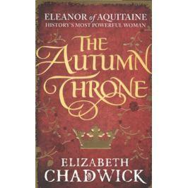 Chadwick E. The Autumn Throne