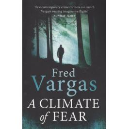 Vargas F. A Climate of Fear