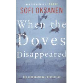Oksanen S. When the Doves Disappeared