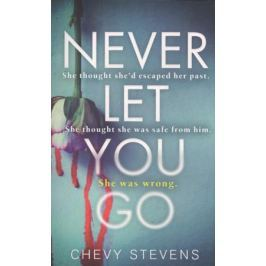 Stevens C. Never Let You Go