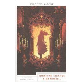 Clarke S. Jonathan Strange and Mr Norrell