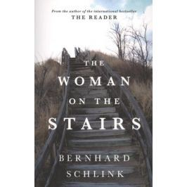 Schlink B. The Woman on the Stairs