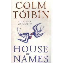 Tоibin C. House of Names