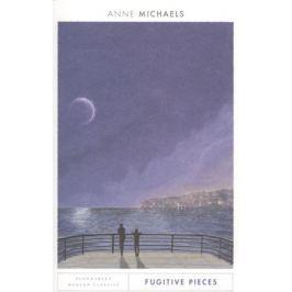 Michaels A. Fugitive Pieces
