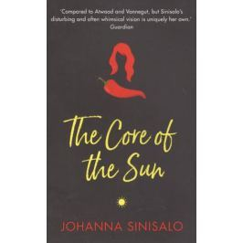 Sinisalo J.,Rogers L. The Core of the Sun