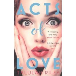 Riley Т. Acts of Love
