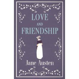Austen J. Love and Friendship