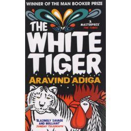 Adiga A. The White Tiger