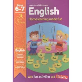English. Leap Ahead Workbook. Home learning made fun with fun activities and stickers. Ages 6-7