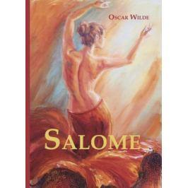Wilde O. Salome / Саломея. Драма на английском языке