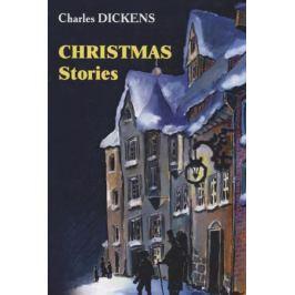 Dickens C. Christmas Stories