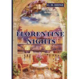 Heine C. Florentine Nights
