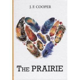 Cooper J. The Prairie