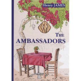 James H. The Ambassadors (Книга на английском языке)